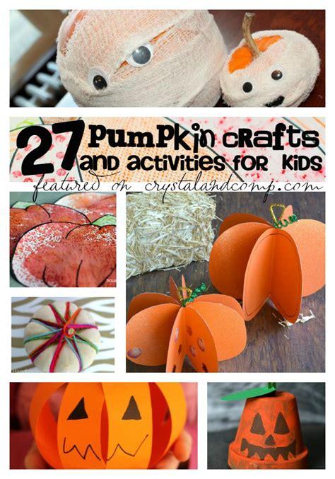 pumpkin crafts for 27 pumpkin activities for