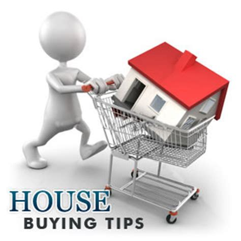 tip on buying a house house buying tips