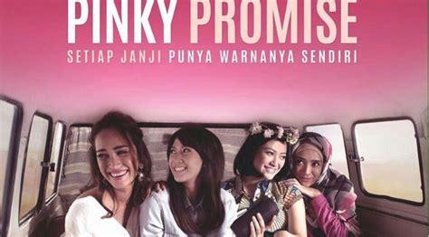 nonton film a promise beri pelajaran berharga ini 5 alasan untuk nonton pinky