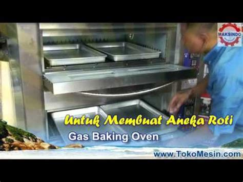 Daftar Mesin Oven Roti mesin oven roti gas baking