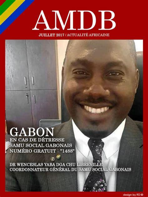 Mba Apply Alex Chu by Samu Social Gabonais Un Num 233 Ro D Appel Gratuit Pour Tous