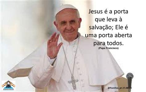 mensagem ao papa francisco salva 231 227 o