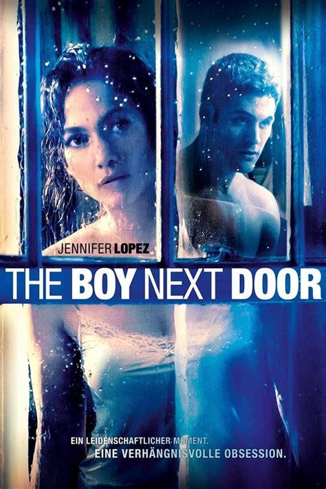 The Next Door Free by The Boy Next Door 2015 Kostenlos Anschauen