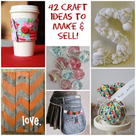craft projects 42 craft ideas that are easy to make and sell
