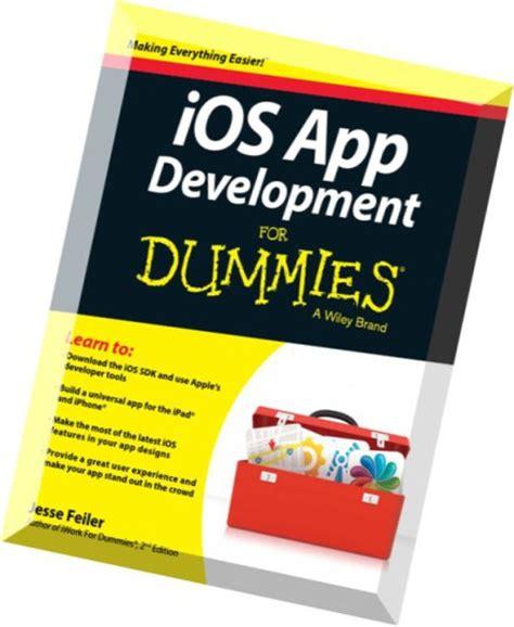 app design dummies download ios app development for dummies pdf magazine