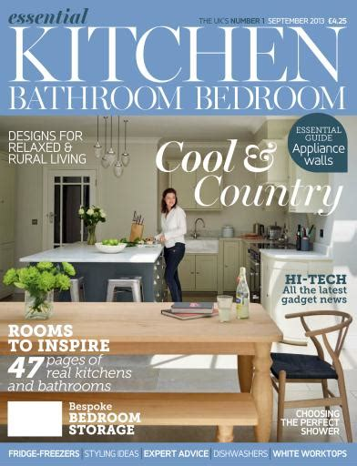 kitchen magazines california essential kitchen bathroom bedroom magazine september