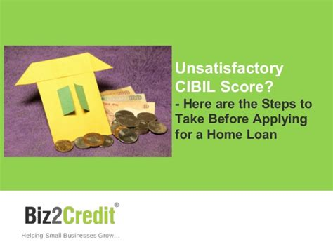 apply for a home loan unsatisfactory cibil score here are the steps to take
