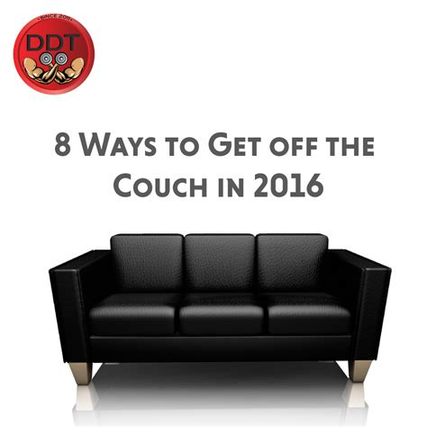 get off your couch ready to get off your couch in 2016 dynamic duo