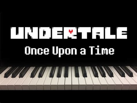 once upon a time 0385614322 undertale once upon a time sheet music