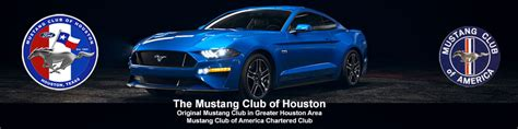 mustang club houston home mustang club of houston