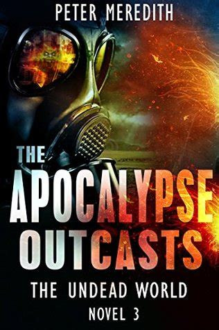 extinction undead apocalypse them paranormal apocalypse series books the apocalypse outcasts the undead world 3