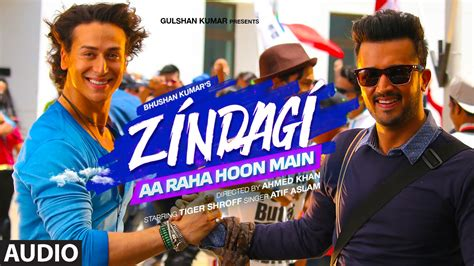 download free mp3 zindagi aa raha hoon main zindagi aa raha hoon main atif aslam video song free