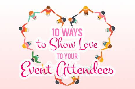 10 Ways To Show Your by 10 Ways To Show To Your Event Attendees Pan