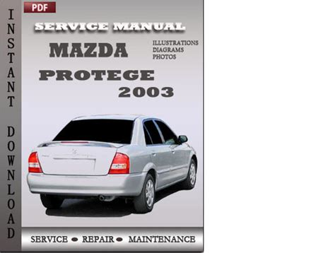 auto repair manual free download 1992 mazda protege spare parts catalogs mazda protege 2003 factory service repair manual download downloa