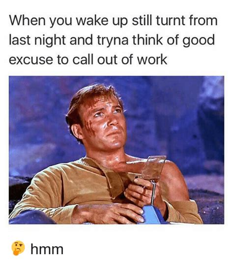 25 best memes about calling out of work calling out of work memes