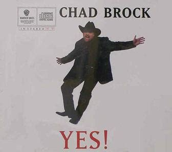 chad albums yes chad brock song