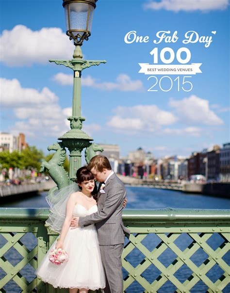 top 100 wedding venues one fab day 100 best wedding venues 2015 by one fab day issuu
