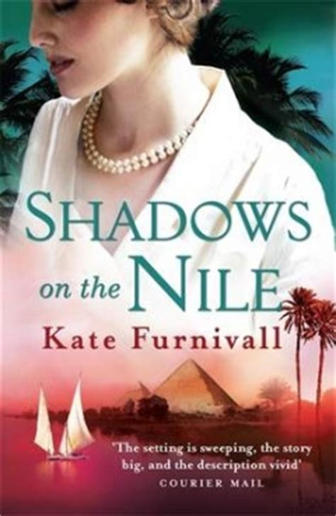 shadows on the nile kate furnivall s shadows on the nile www ilovebooks co za