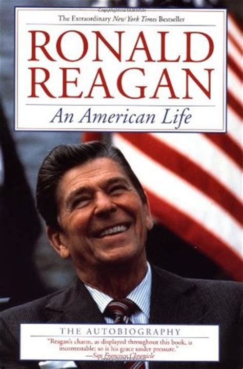presidential biography list an american life by ronald reagan reviews discussion