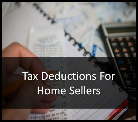 tax deductions for buying a house tax deductions for home sellers