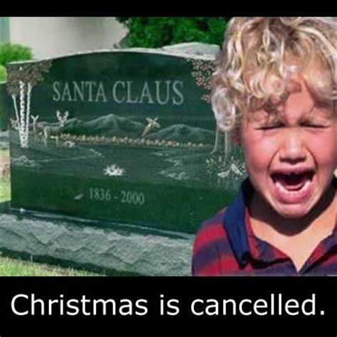 Memes About Christmas - christmas is cancelled funny christmas meme