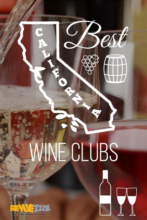 best wines california best california wine clubs revuezzle