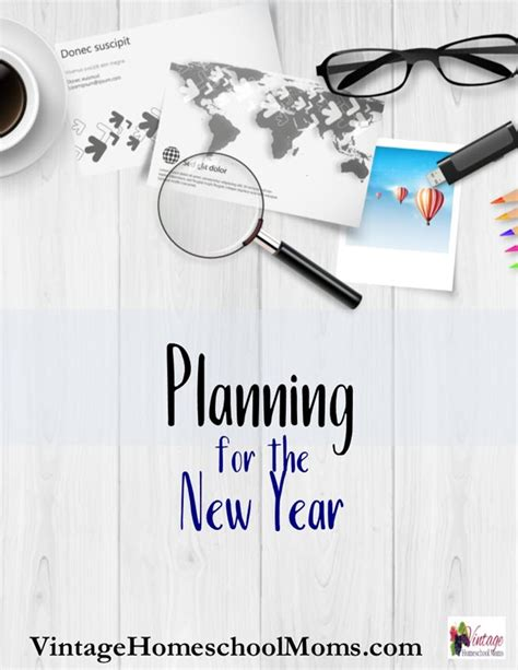 planning for the new year vintage homeschool