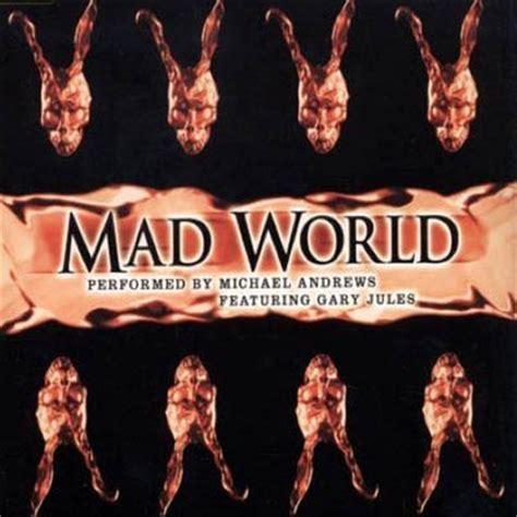 mad world gary jules testo mad world chords donnie darko