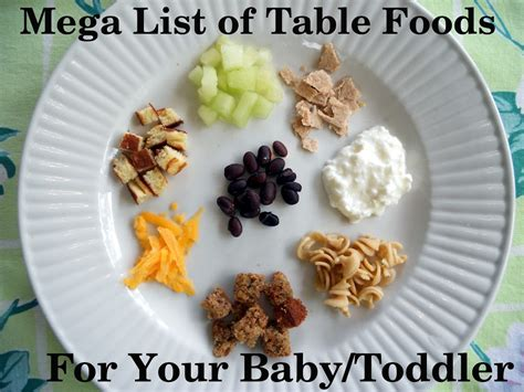 vegetables 10 month baby mega list of table foods for your baby or toddler your