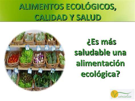 alimentos ecologicos calidad  salud