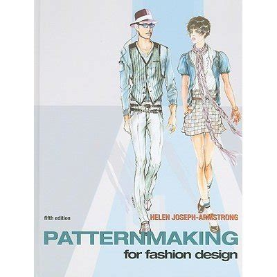 patternmaking for fashion design helen joseph armstrong 5th edition download patternmaking for fashion design by helen joseph armstrong