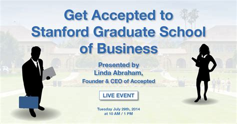 Stanford Mba Acceptng Transfer Studets by What You Need To To Get Accepted To Stanford Gsb