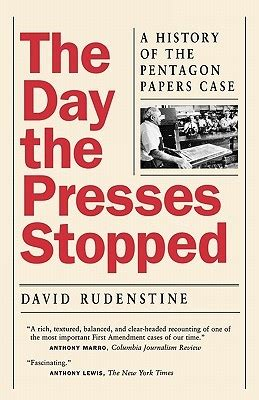 the pentagon papers the secret history of the war books the day the presses stopped a history of the pentagon