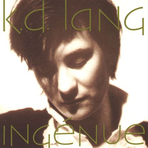 K D überdachung by Constant Craving Of K D Lang In On Jukebox