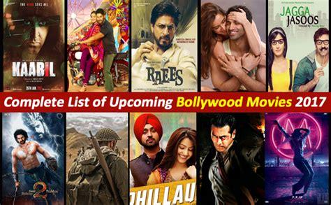 2018 hot hindi movie list list of upcoming bollywood hindi movies 2017 top10sense