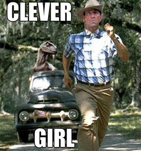 Clever Girl Meme - clever girl by christopherlutz9564 meme center
