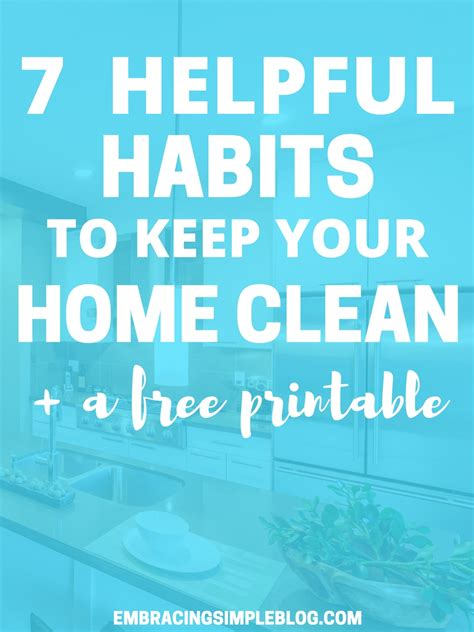 11 daily habits to keep a house clean and tidy clean and 7 helpful habits to keep your home clean free printable