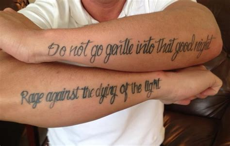 do not go gentle tattoo do not go gentle into that tattoos