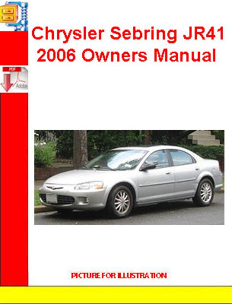 all car manuals free 2009 chrysler sebring instrument cluster chrysler sebring jr41 2006 owners manual download manuals t