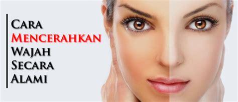 Pemutih Wajah Alami Tanpa Efek Sing 17 cara memutihkan kulit wajah secara alami tanpa efek sing infomanfaatkhasiat