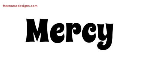 mercy tattoo designs groovy name designs mercy free lettering free