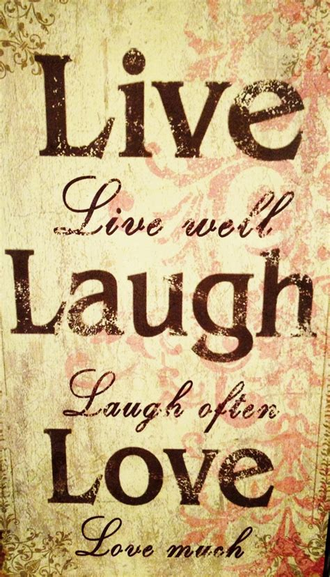 live laugh live laugh inspirational quotes quotesgram