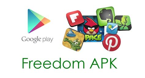 freedom apk play store freedom v1 0 8b apk unlimited in app purchases hack on android is here
