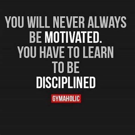 Will Never Learn by You Will Never Always Be Motivated You To Learn To