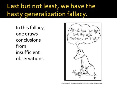 slipper slope fallacy hasty generalization related keywords hasty