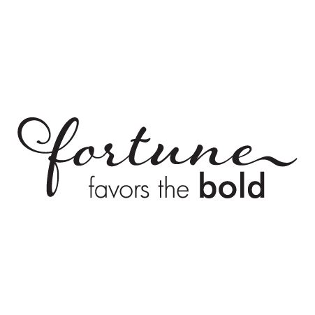 fortune favors the bold tattoo fortune favors the bold wall quotes decal wallquotes