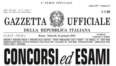 gazzetta ufficiale concorsi d italia lavoro news 2 5 concorsi bandi universit 224 e istruzione