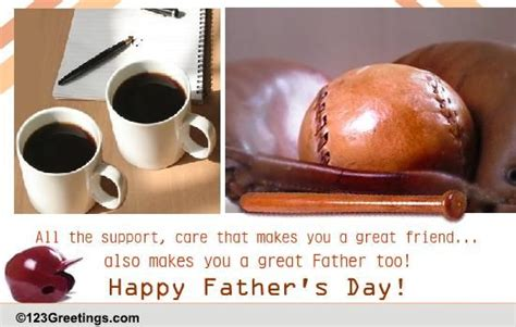 fathers day greetings to a friend s day friends cards free s day friends
