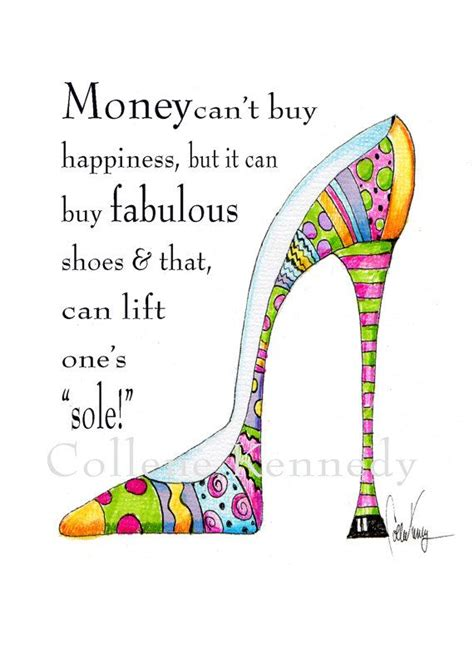 can t buy shoes during new year best 25 shoe quote ideas on quotes on shoes