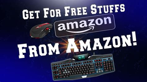 how to get free stuff on amazon without a credit card how to get free stuff on amazon 2017 working 100 youtube